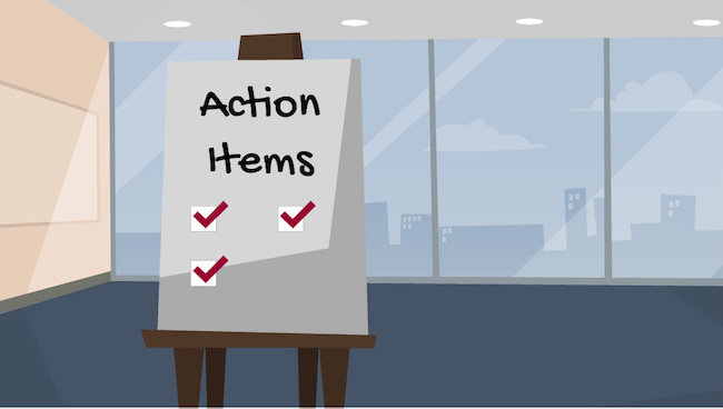 Great Meetings Have Action Items