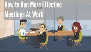 How To Run Effective Meetings at Work