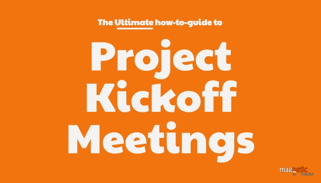 How To Run A Project Kickoff Meeting Successfully - Magnetic Speaking