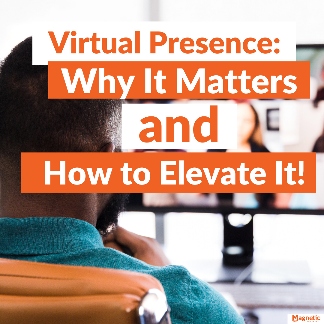 virtual-presence-why-it-matters-and-how-to-elevate-it